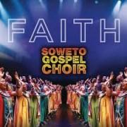 Faith BY Soweto Gospel Choir